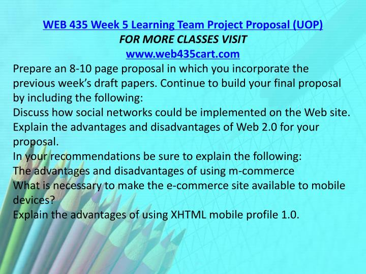 WEB 435 Week 5 Learning Team Project Proposal (UOP)