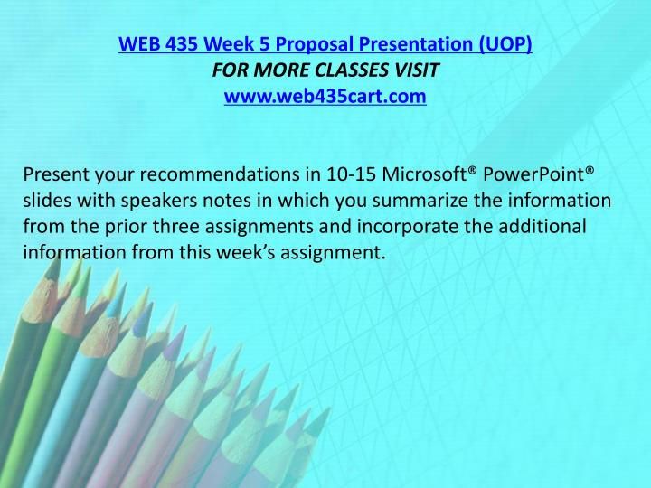 WEB 435 Week 5 Proposal Presentation (UOP)