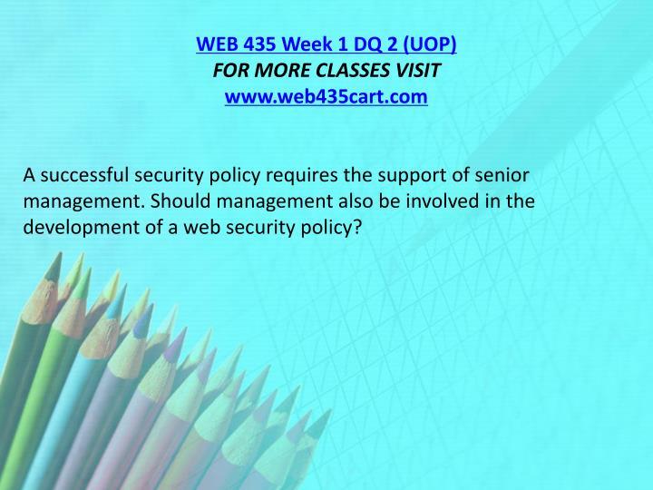 WEB 435 Week 1 DQ 2 (UOP)