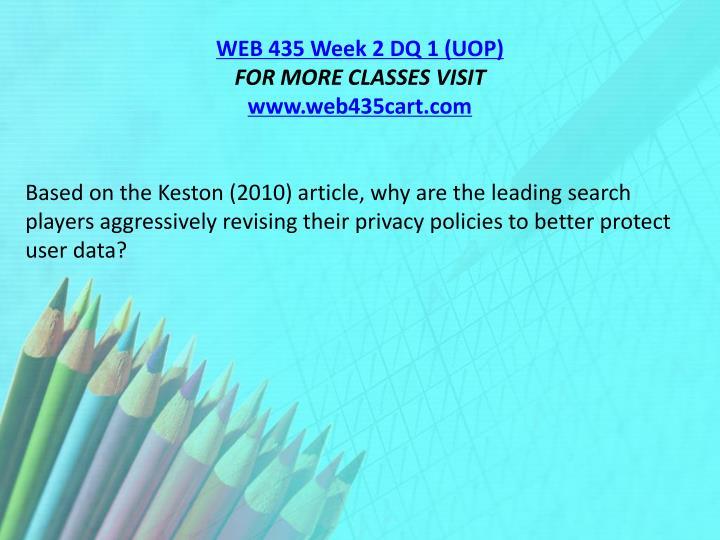 WEB 435 Week 2 DQ 1 (UOP)