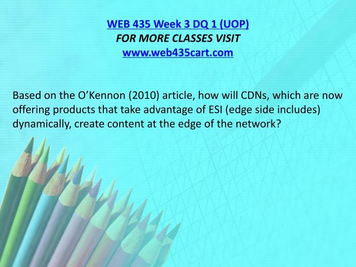 WEB 435 Week 3 DQ 1 (UOP)