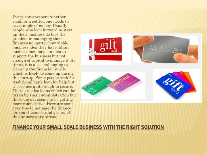 Finance your small scale business with the right solution