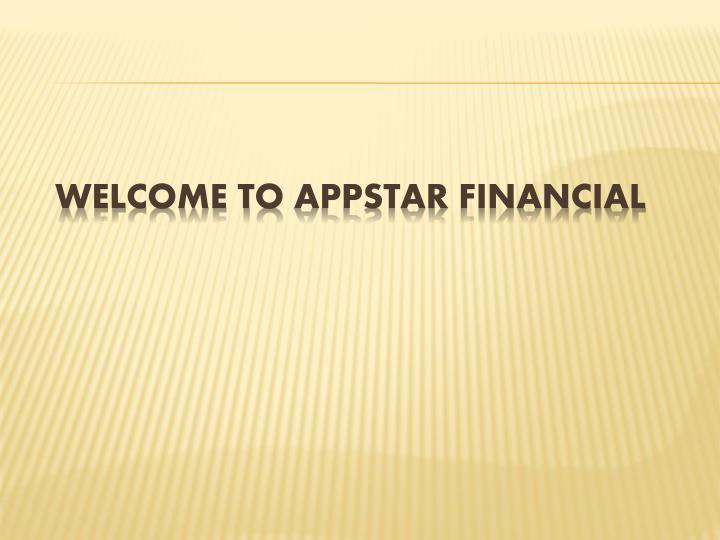 Welcome to appstar financial