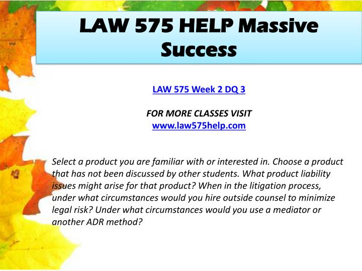 LAW 575 HELP Massive Success