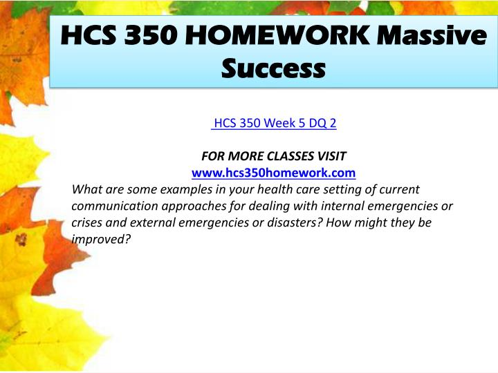 HCS 350 HOMEWORK Massive Success