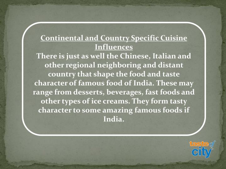 Continental and Country Specific Cuisine