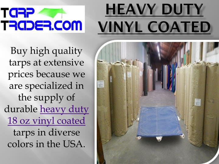 Heavy Duty Vinyl Coated