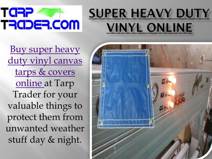 Super heavy duty vinyl online