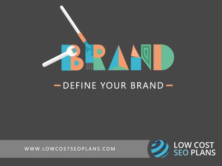 Define Your Brand.