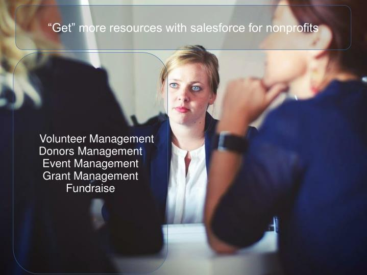 """Get"" more resources with salesforce for nonprofits"