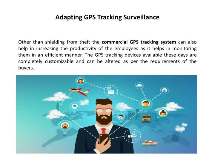 Adapting GPS Tracking Surveillance