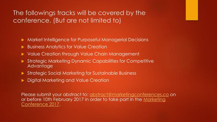 The followings tracks will be covered by the conference but are not limited to