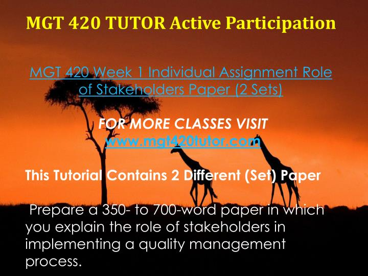 MGT 420 TUTOR Active Participation