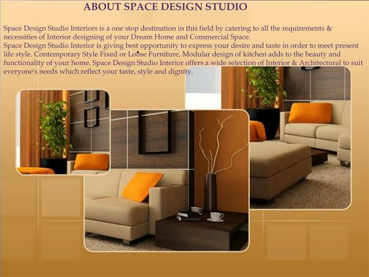 ABOUT SPACE DESIGN STUDIO