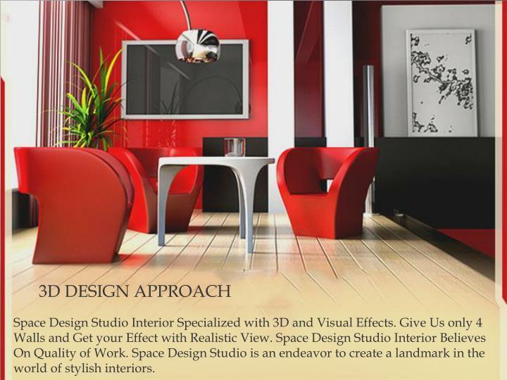 3D DESIGN APPROACH