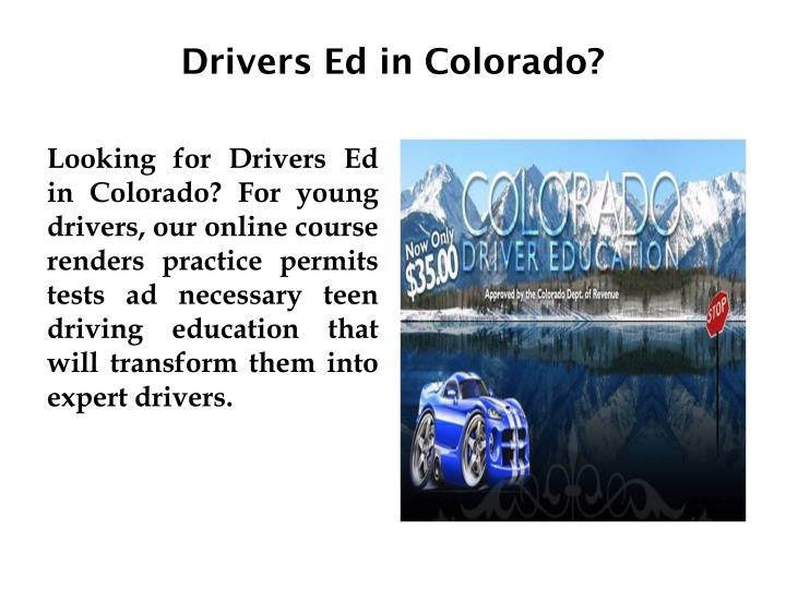 Drivers Ed in Colorado?