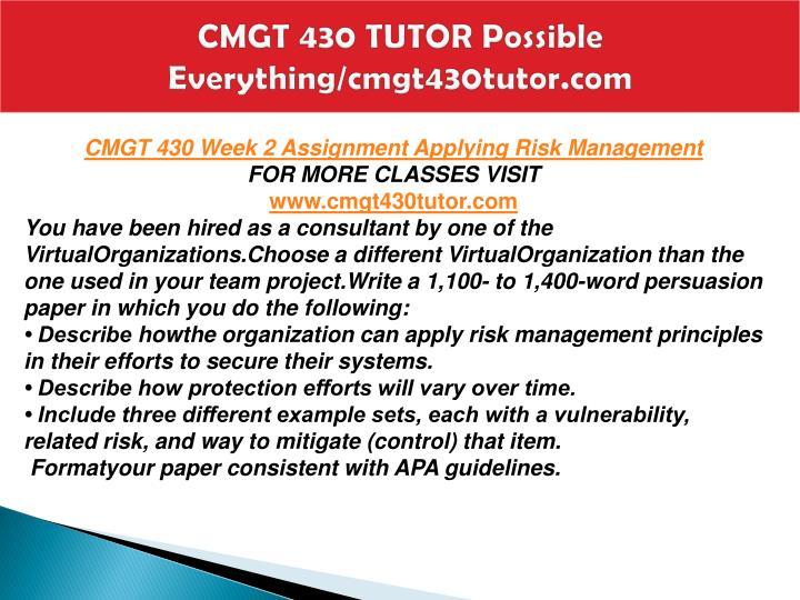 CMGT 430 TUTOR Possible Everything/cmgt430tutor.com