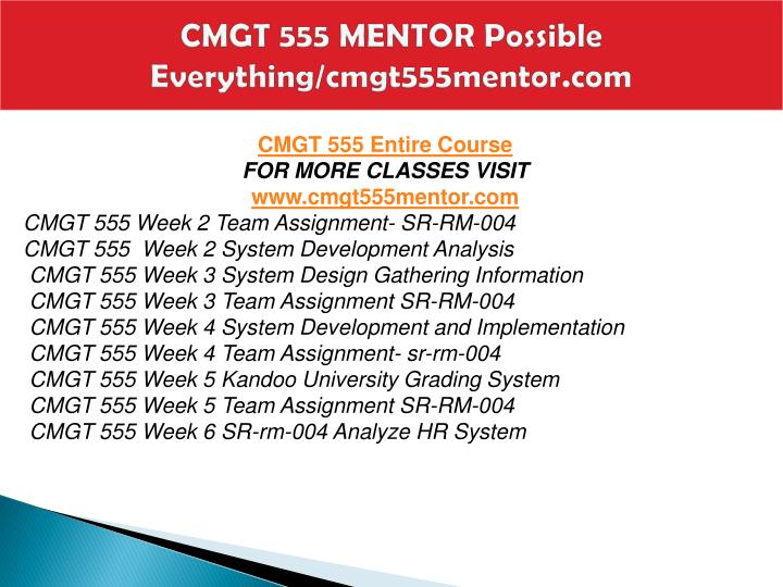 Cmgt 555 mentor possible everything cmgt555mentor com1