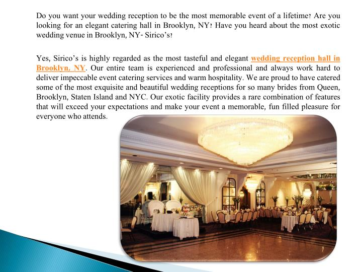 Do you want your wedding reception to be the most memorable event of a lifetime? Are you looking fo...