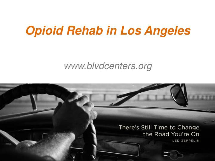 Opioid rehab in los angeles