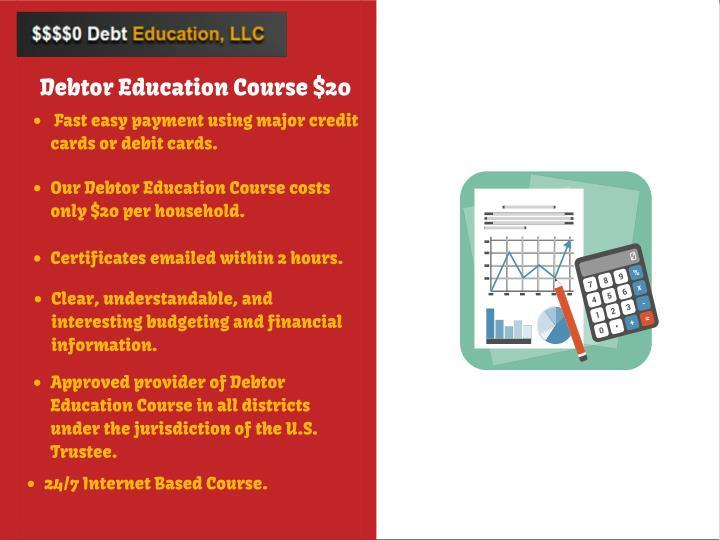 Debtor Education Course $20