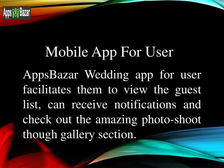 Mobile App For User