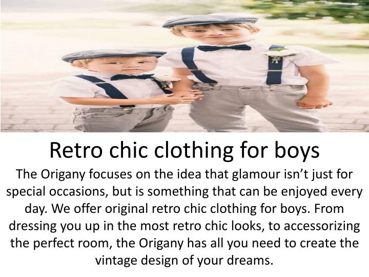 Retro chic clothing for boys