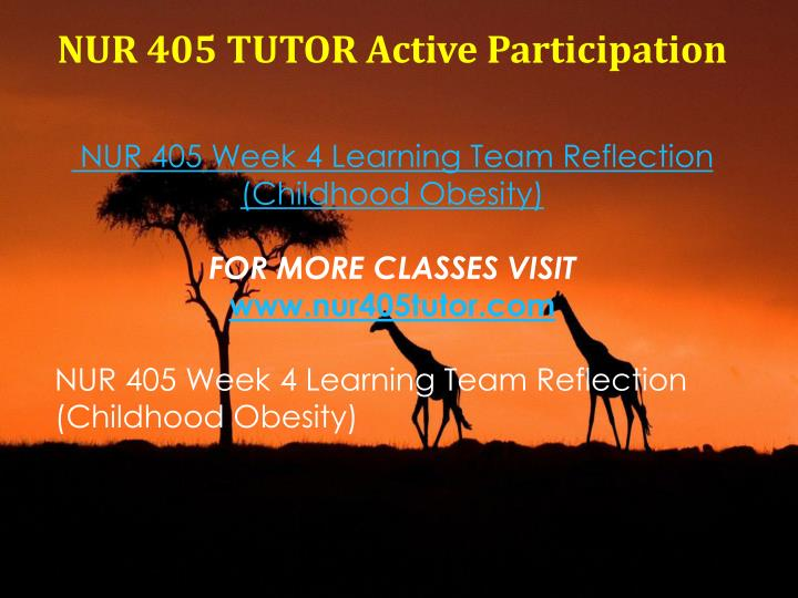 NUR 405 TUTOR Active Participation
