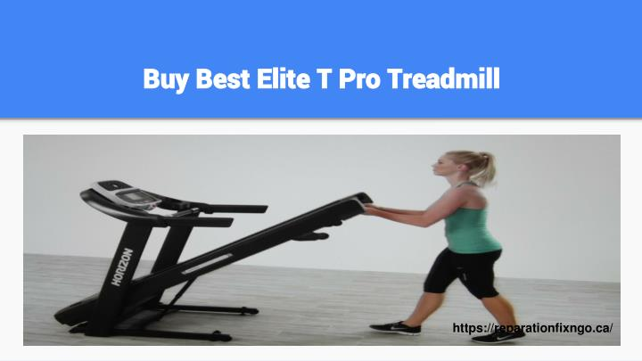 Buy Best Elite T Pro Treadmill