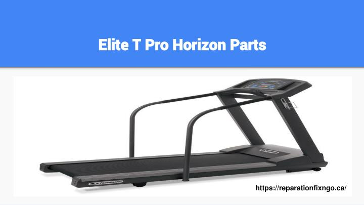 Elite T Pro Horizon Parts