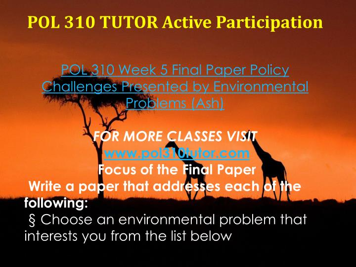 POL 310 TUTOR Active Participation
