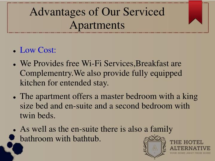Advantages of Our Serviced Apartments