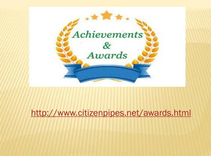 Http://www.citizenpipes.net/awards.html