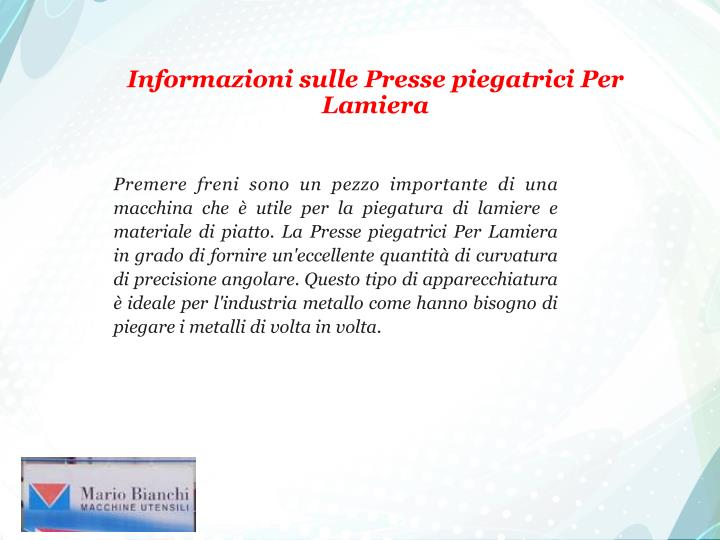 Informazioni sulle Presse piegatrici Per Lamiera