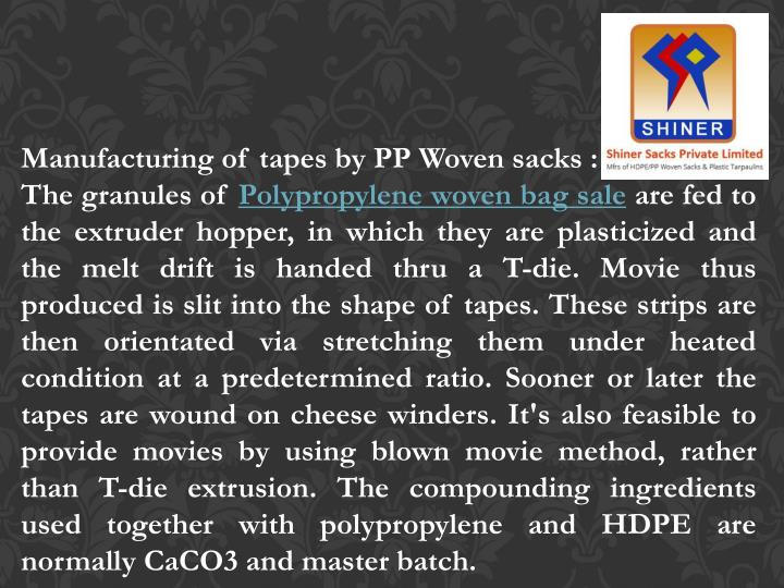 Manufacturing of tapes by PP Woven sacks :