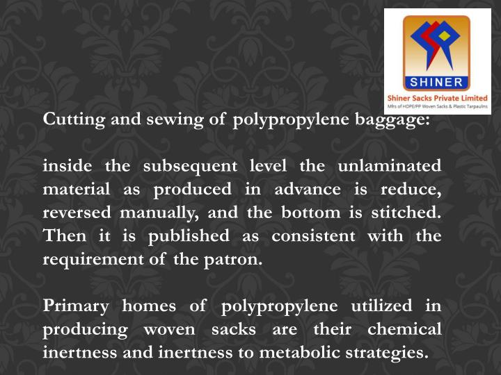 Cutting and sewing of polypropylene baggage: