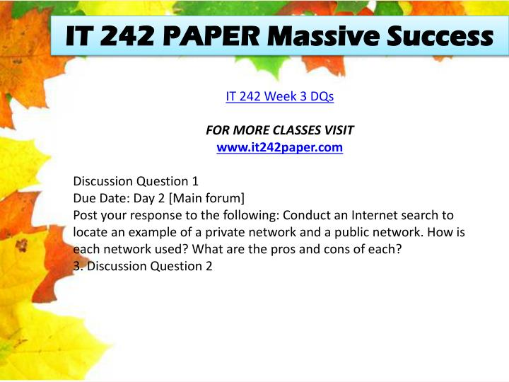 IT 242 PAPER Massive Success