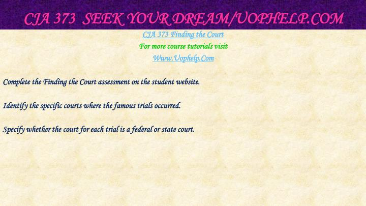 CJA 373  Seek Your Dream/
