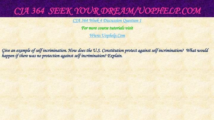CJA 364  Seek Your Dream/