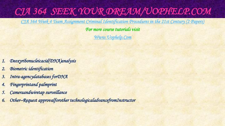 CJA 364  Seek Your Dream/