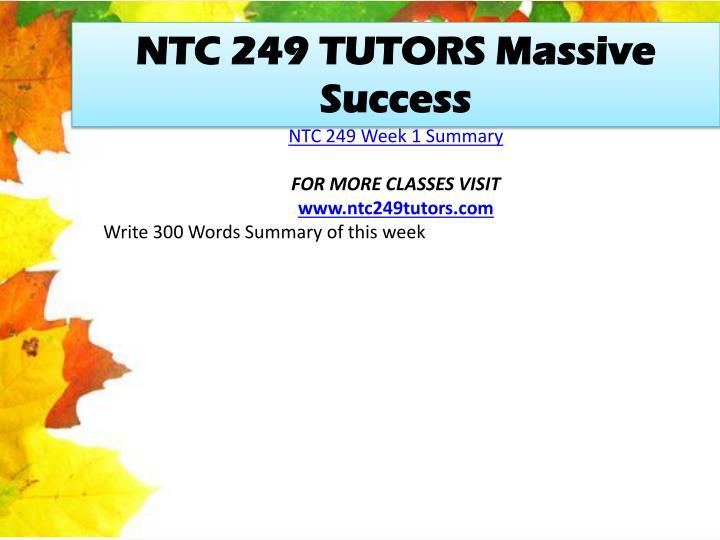 NTC 249 TUTORS Massive Success