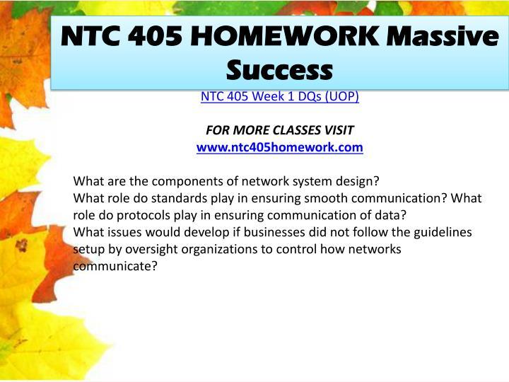NTC 405 HOMEWORK Massive Success