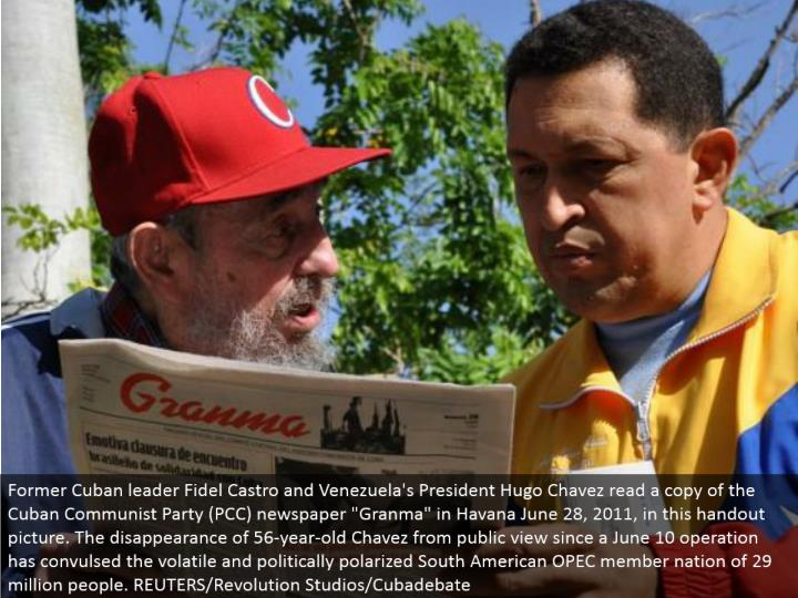 "Former Cuban pioneer Fidel Castro and Venezuela's President Hugo Chavez read a duplicate of the Cuban Communist Party (PCC) daily paper ""Granma"" in Havana June 28, 2011, in this gift picture. The vanishing of 56-year-old Chavez from general visibility since a June 10 operation has writhed the unpredictable and politically captivated South American OPEC part country of 29 million individuals. REUTERS/Revolution Studios/Cubadebate"