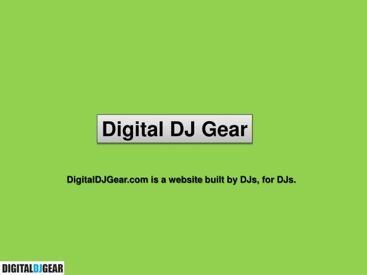 Digital DJ Gear