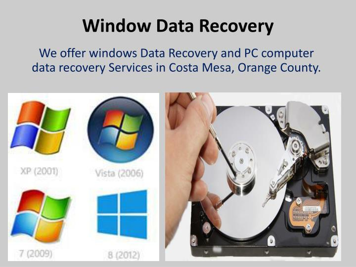 Window Data Recovery