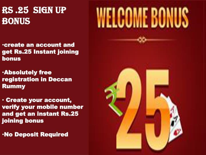 Rs .25  Sign Up Bonus