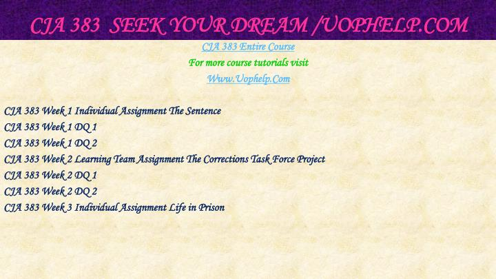 Cja 383 seek your dream uophelp com1