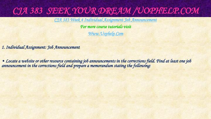 CJA 383  Seek Your Dream /
