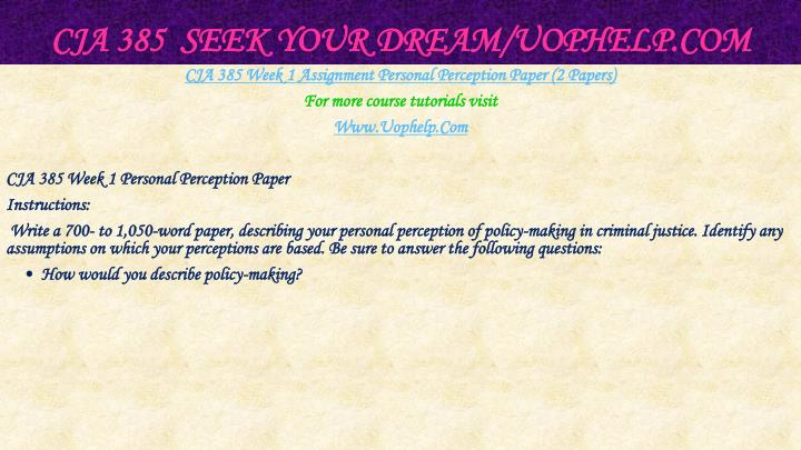 Cja 385 seek your dream uophelp com2