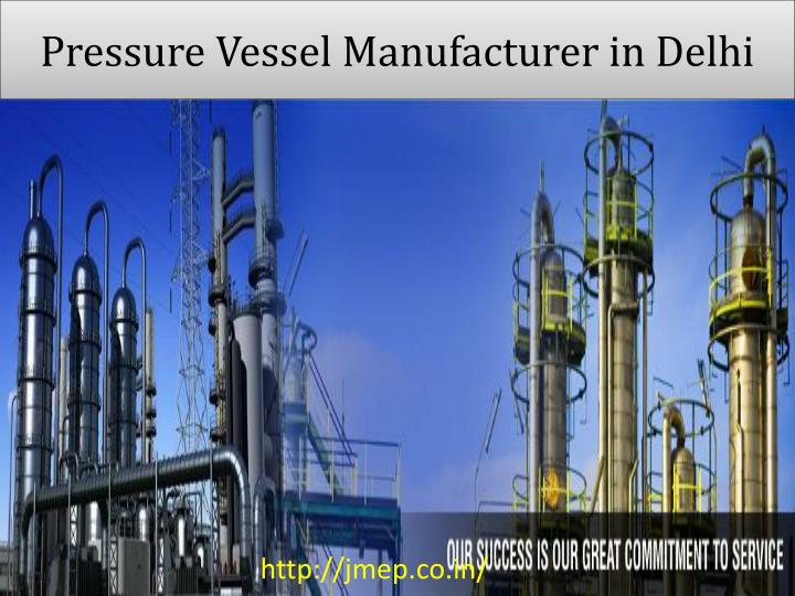 Pressure vessel manufacturer in delhi